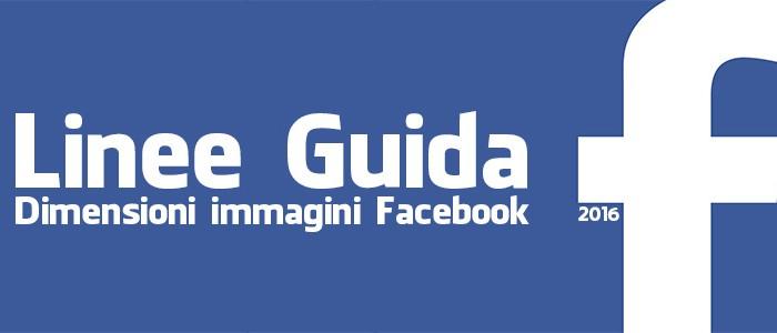 Dimensioni immagini facebook - linee guida