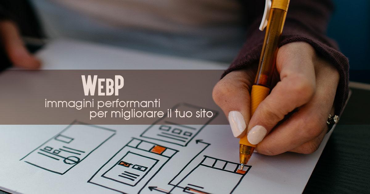 WebP, immagini performanti per migliorare il tuo sito - Creare Creatività
