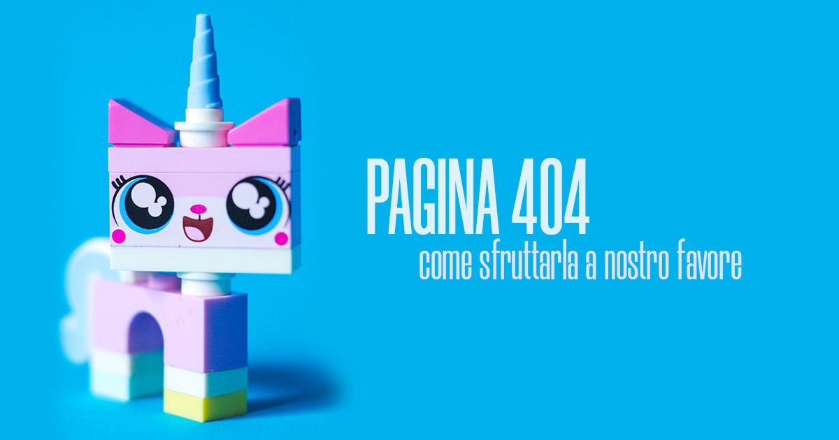 Pagina 404, come sfruttarla a nostro favore - Creare Creatività