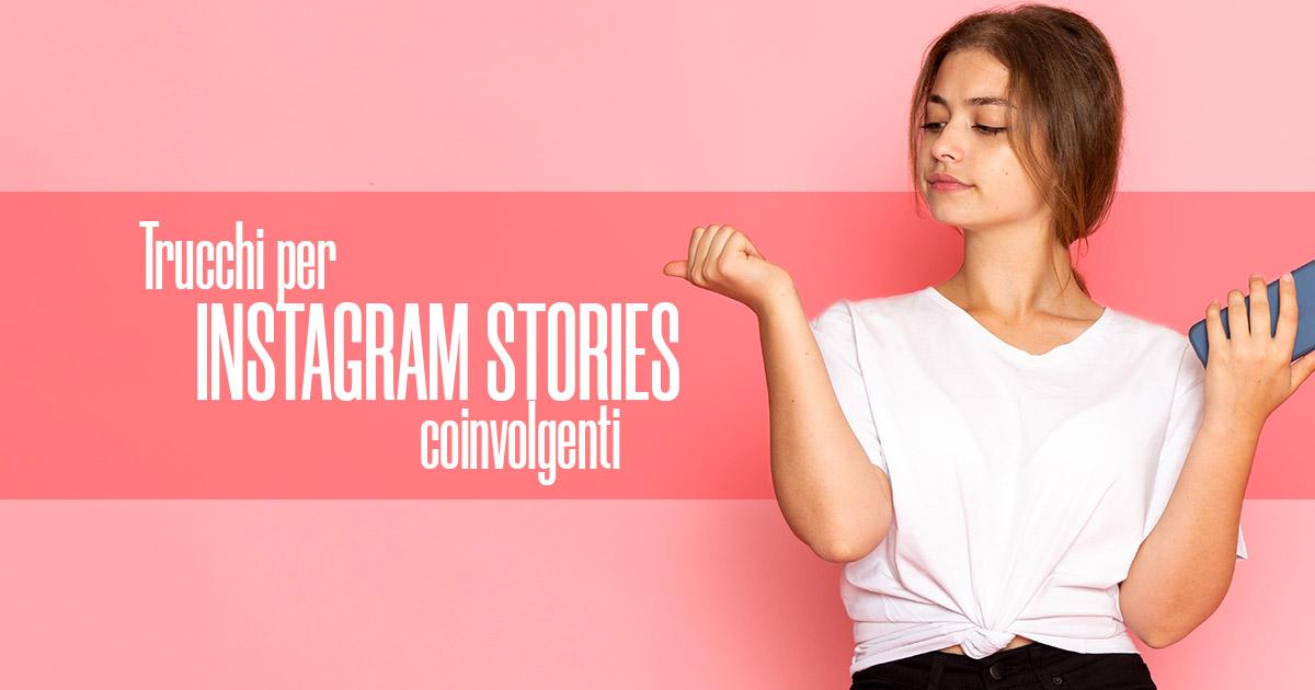 Trucchi per Instagram Stories Coinvolgenti - Creare Creatività